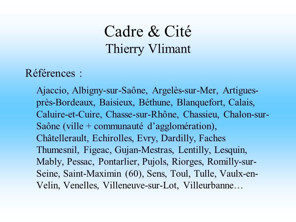 Cadre & Cité Thierry Vlimant