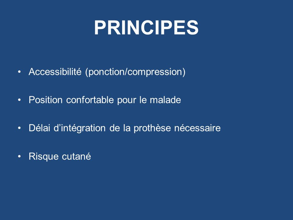 PRINCIPES Accessibilité (ponction/compression)