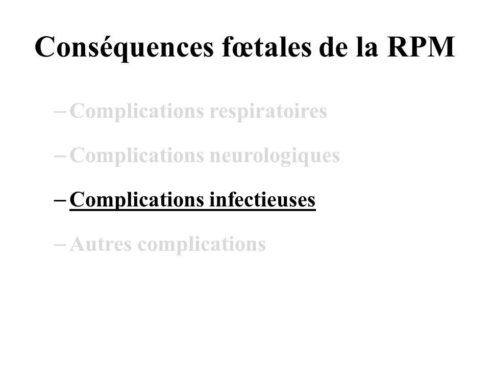 Conséquences fœtales de la RPM