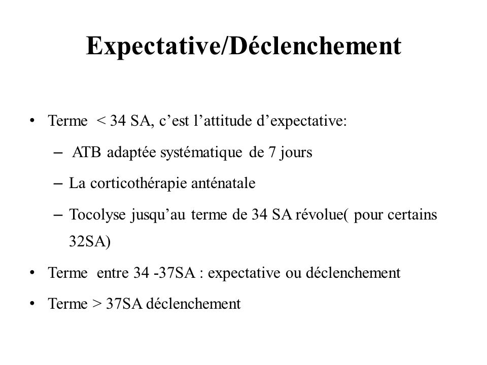Expectative/Déclenchement