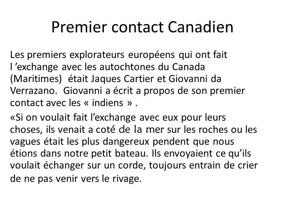 Premier contact Canadien