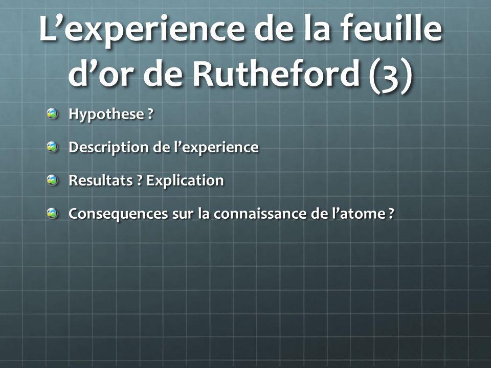 L'experience de la feuille d'or de Rutheford (3)