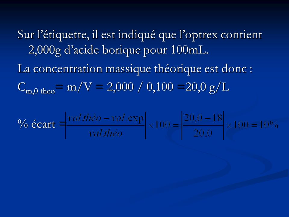 Sur l'étiquette, il est indiqué que l'optrex contient 2,000g d'acide borique pour 100mL.