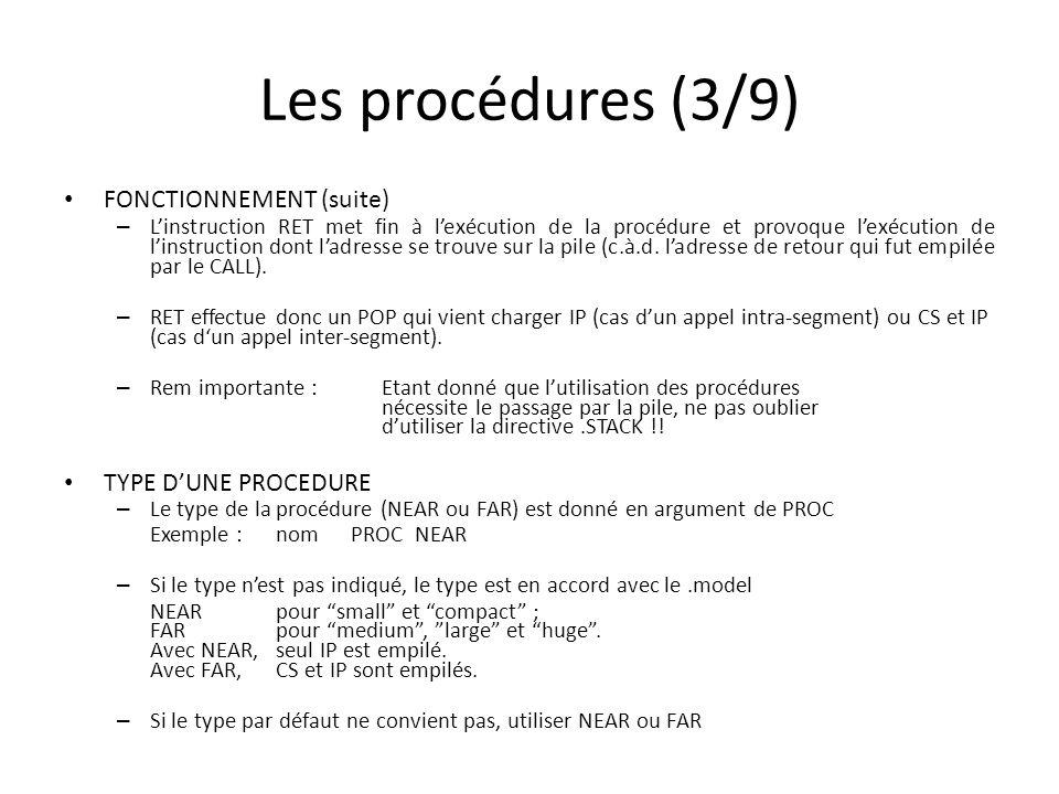 Les procédures (3/9) FONCTIONNEMENT (suite) TYPE D'UNE PROCEDURE