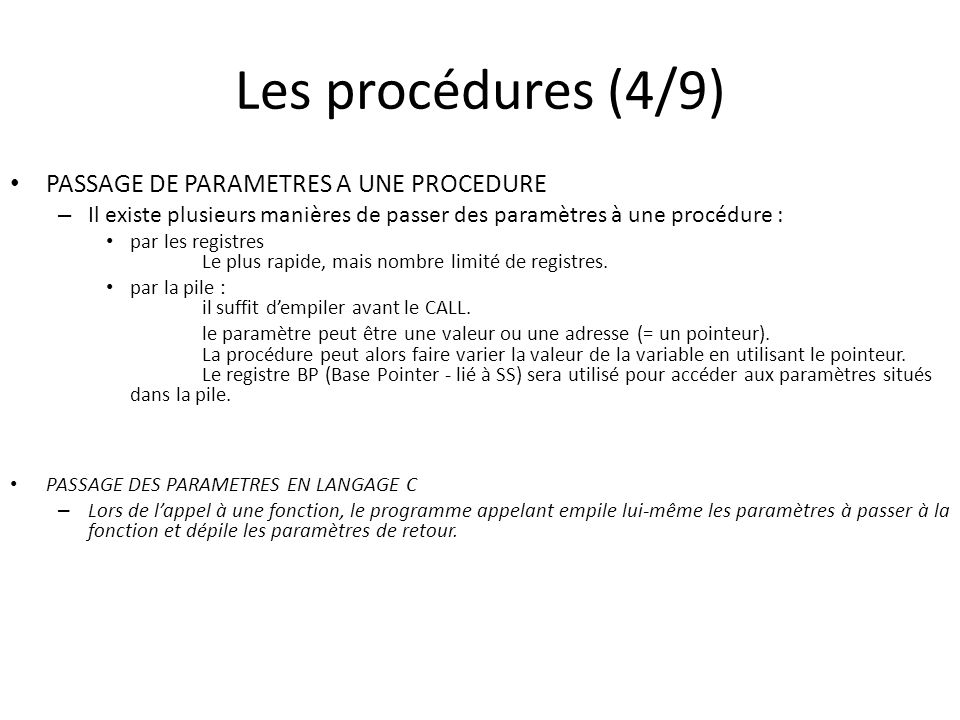 Les procédures (4/9) PASSAGE DE PARAMETRES A UNE PROCEDURE
