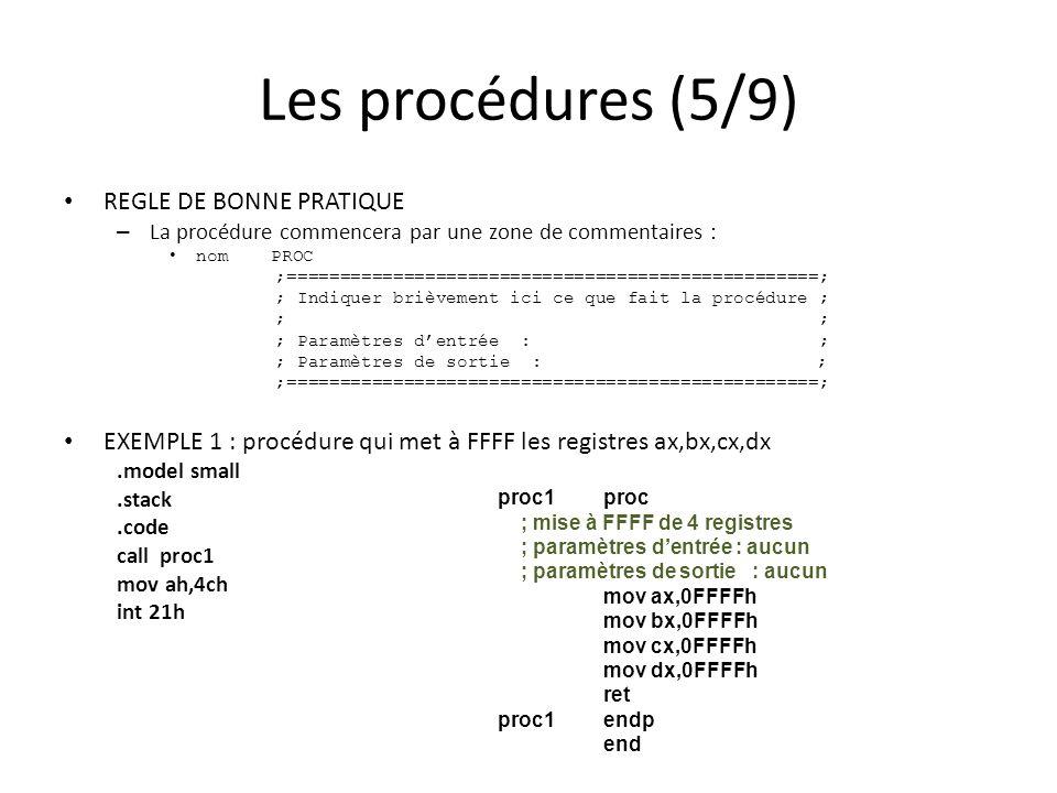 Les procédures (5/9) REGLE DE BONNE PRATIQUE