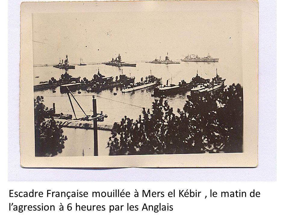 Escadre Française mouillée à Mers el Kébir , le matin de l'agression à 6 heures par les Anglais