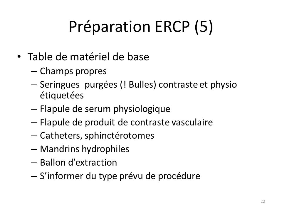 Préparation ERCP (5) Table de matériel de base Champs propres