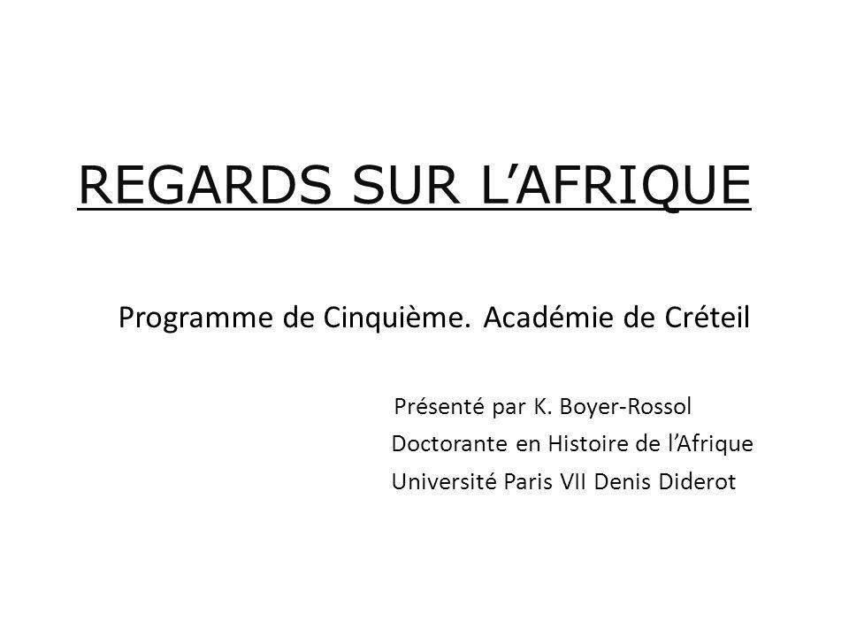 REGARDS SUR L'AFRIQUE Programme de Cinquième. Académie de Créteil