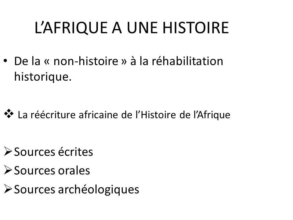L'AFRIQUE A UNE HISTOIRE