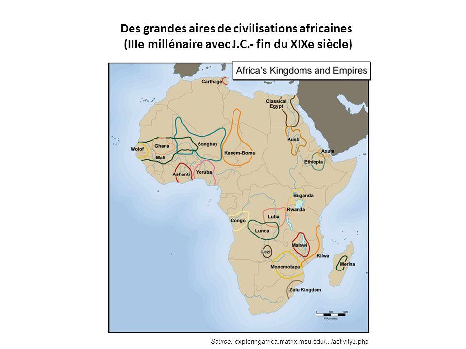 Des grandes aires de civilisations africaines (IIIe millénaire avec J