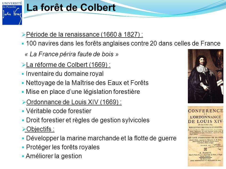 La forêt de Colbert Période de la renaissance (1660 à 1827) :
