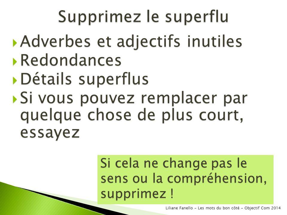 Adverbes et adjectifs inutiles Redondances Détails superflus