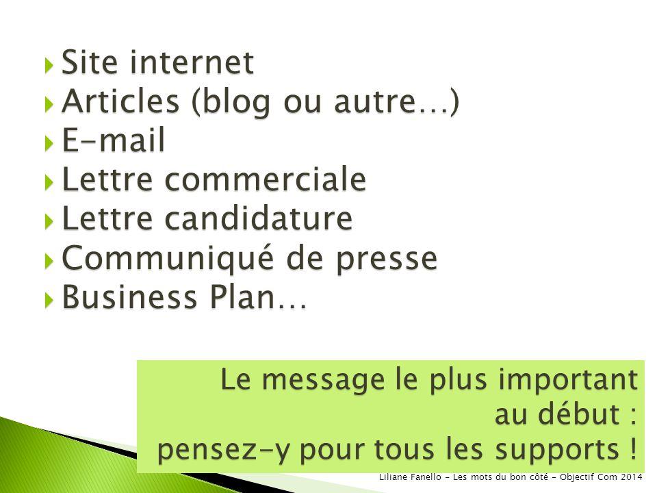 Articles (blog ou autre…) E-mail Lettre commerciale Lettre candidature
