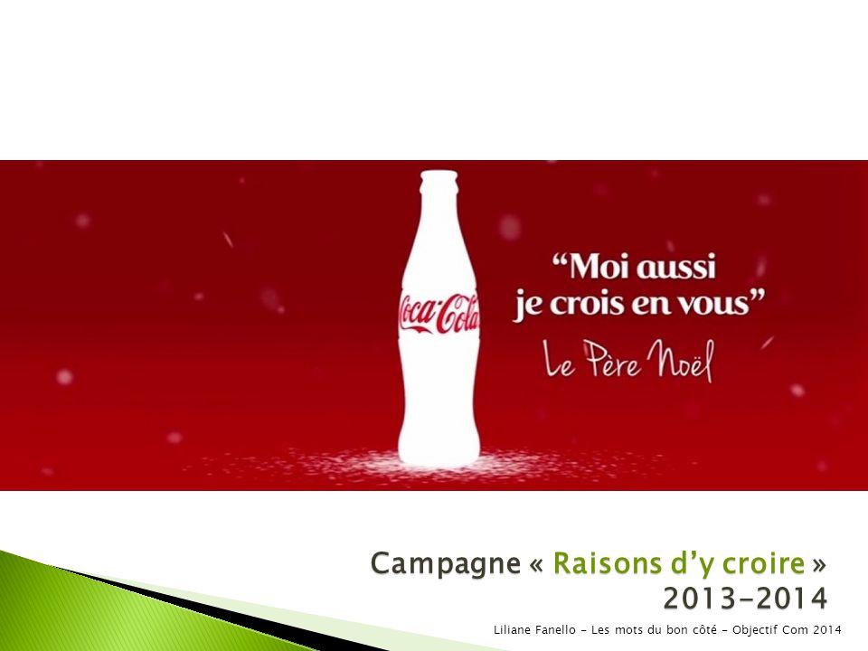 Campagne « Raisons d'y croire » 2013-2014