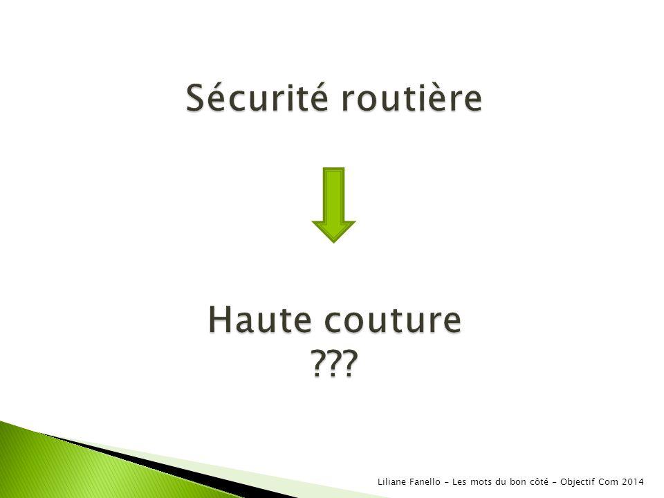 Sécurité routière Haute couture