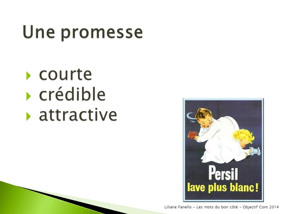 Une promesse courte crédible attractive