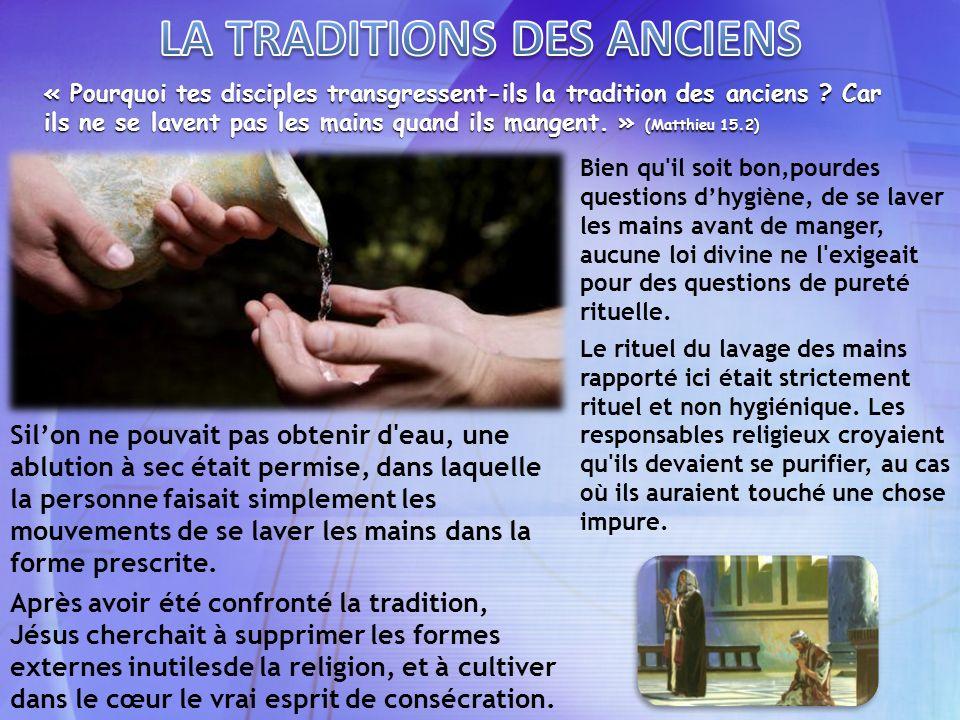 LA TRADITIONS DES ANCIENS