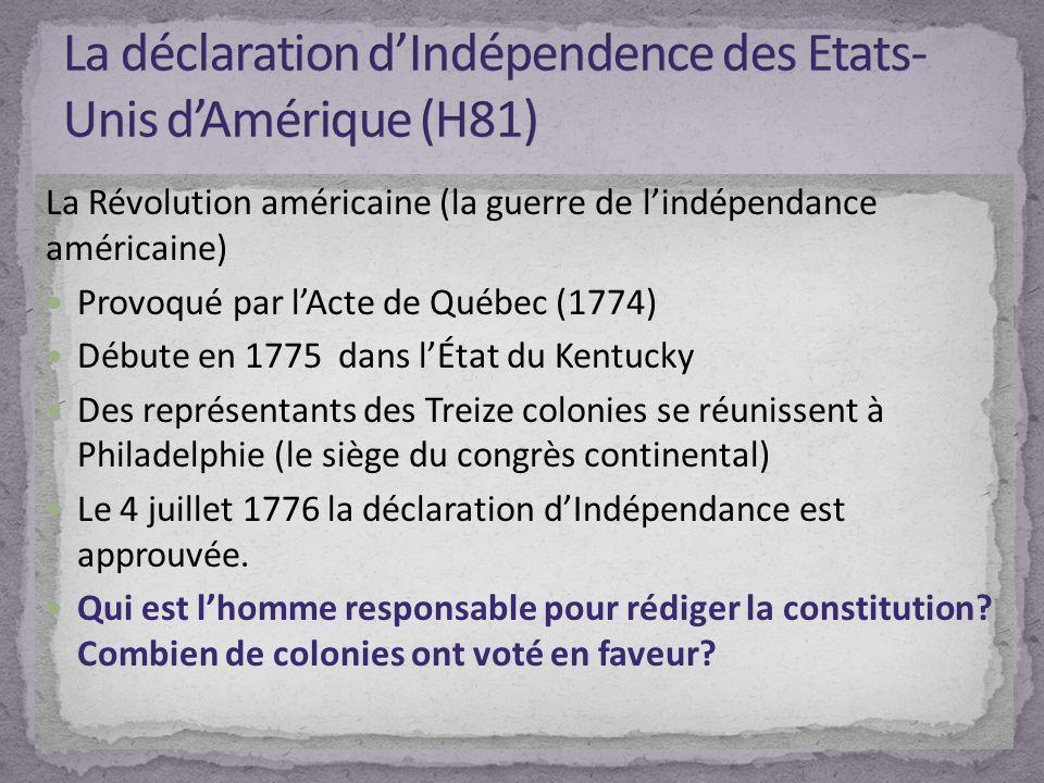 La déclaration d'Indépendence des Etats-Unis d'Amérique (H81)