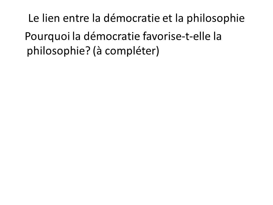 Le lien entre la démocratie et la philosophie