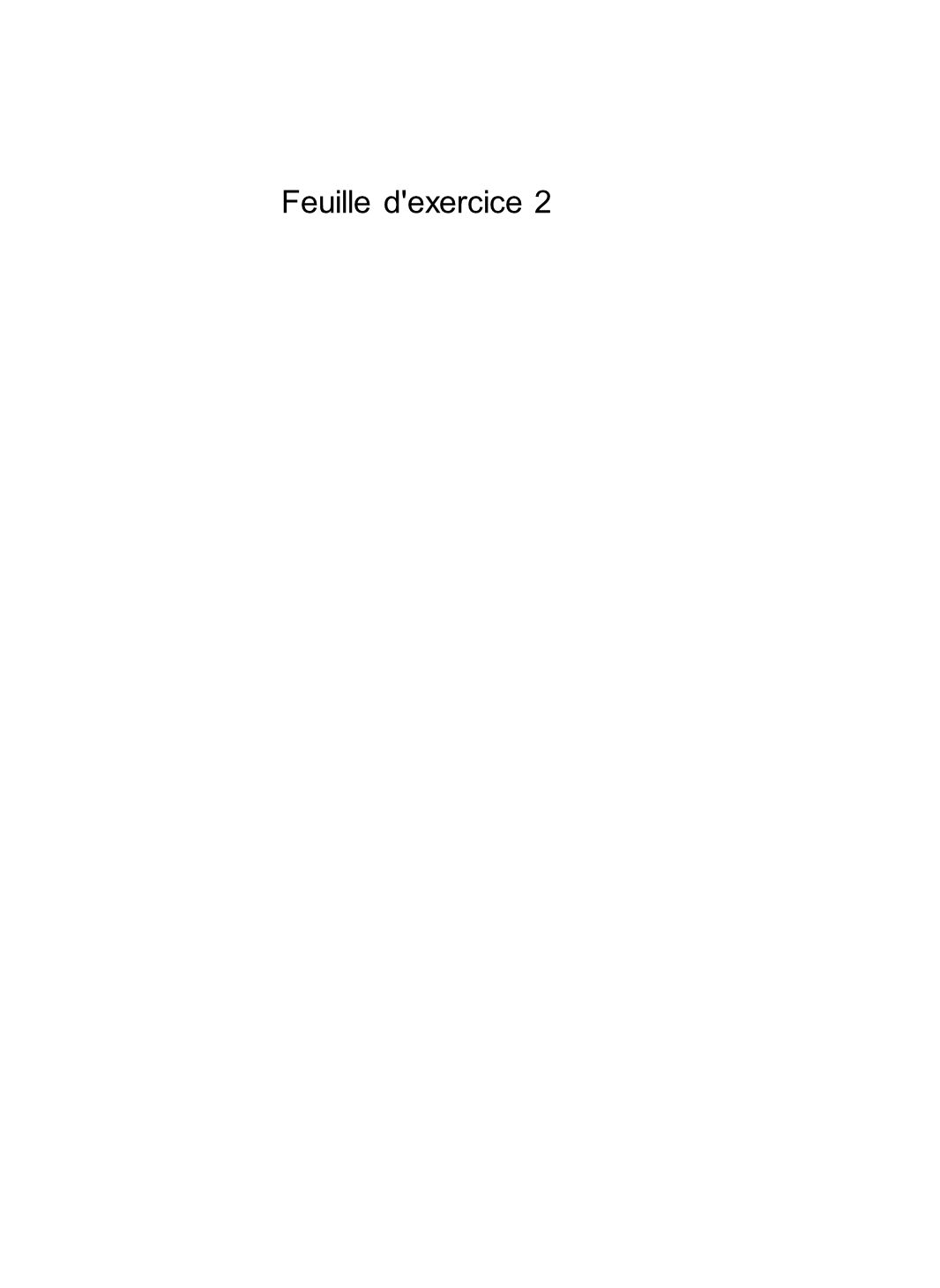 Feuille d exercice 2