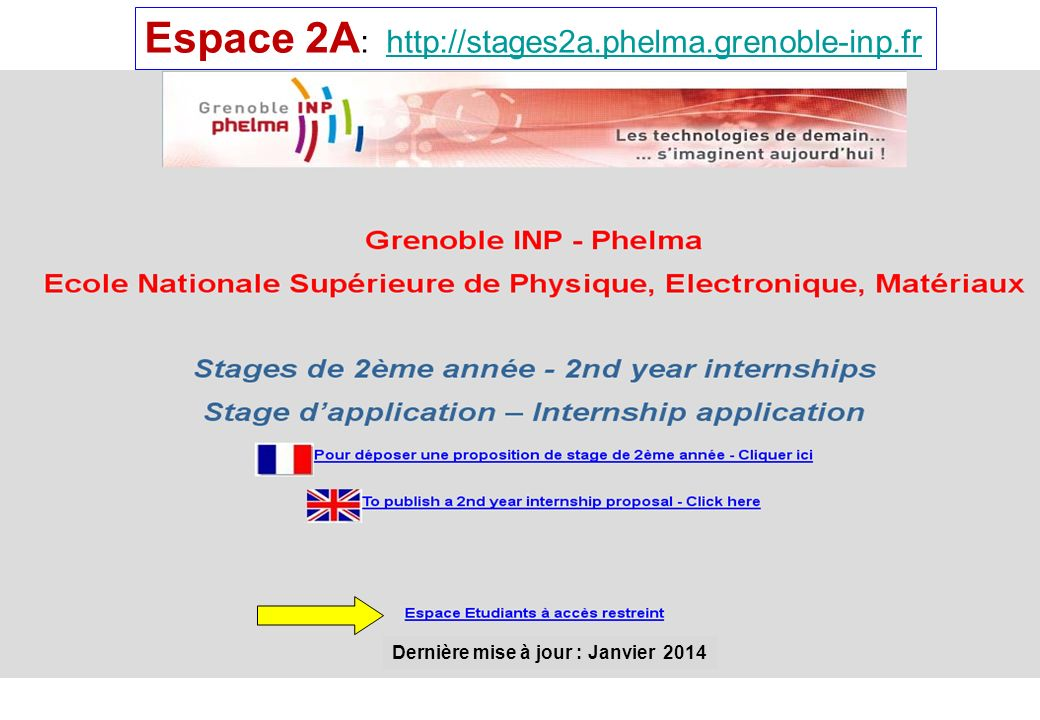 Espace 2A: http://stages2a.phelma.grenoble-inp.fr
