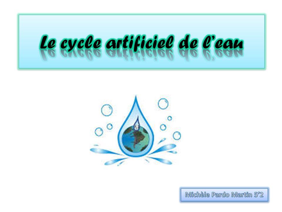 Le cycle artificiel de l'eau