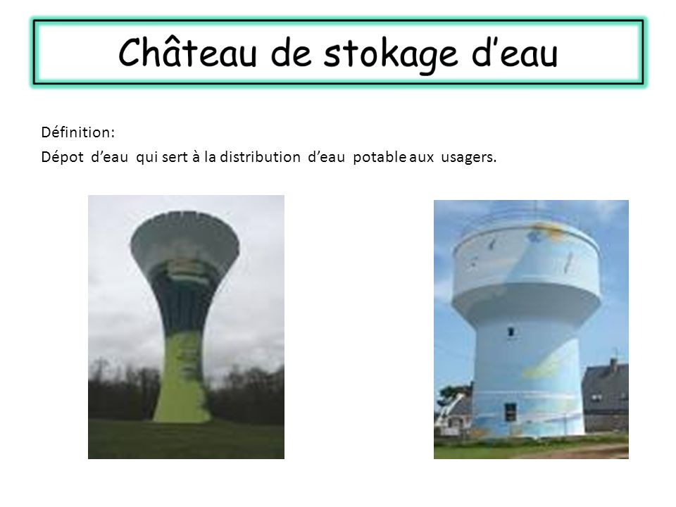 Château de stokage d'eau