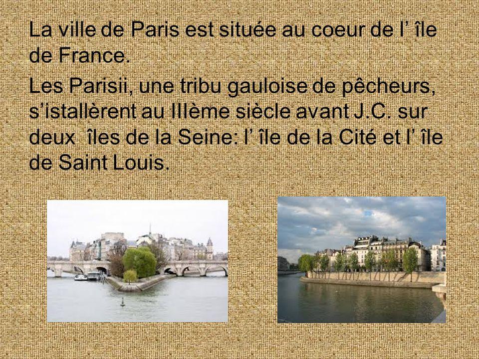 La ville de Paris est située au coeur de l' île de France