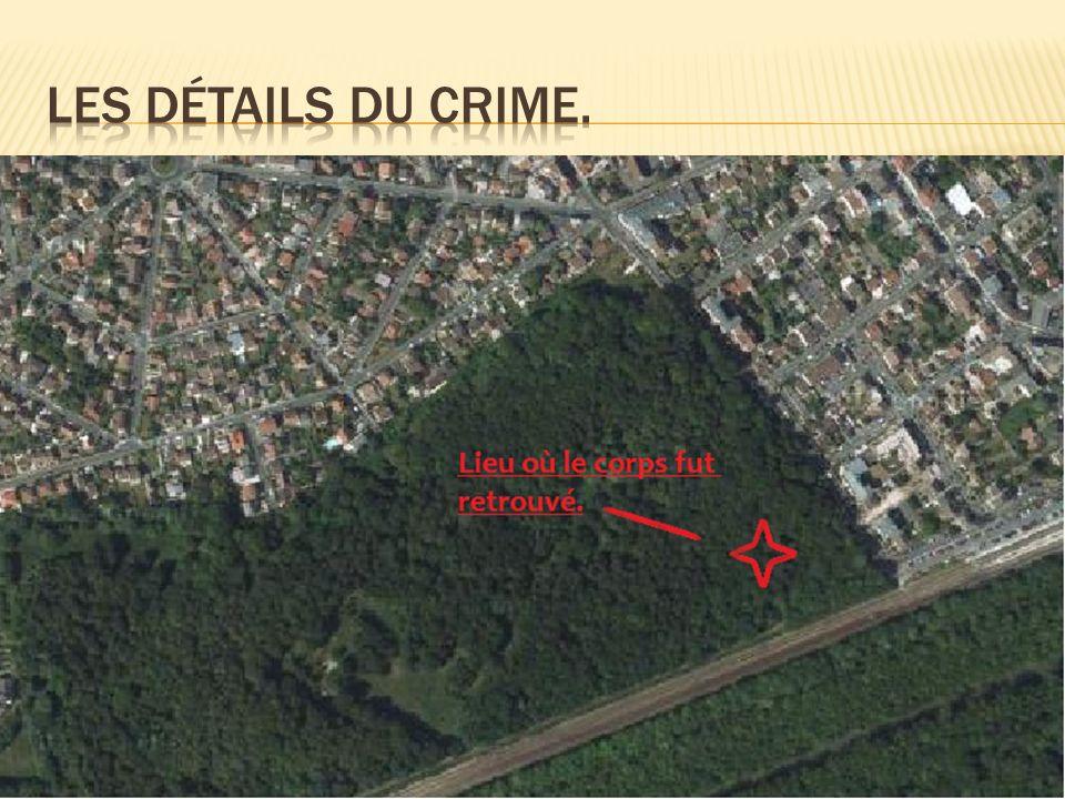 Les détails du crime.