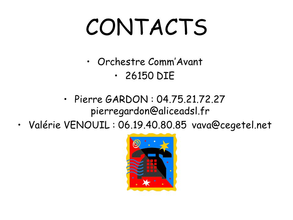 CONTACTS Orchestre Comm'Avant 26150 DIE