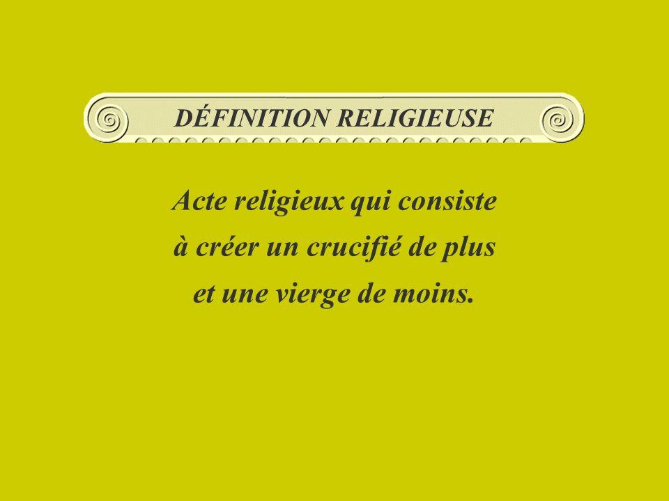 DÉFINITION RELIGIEUSE