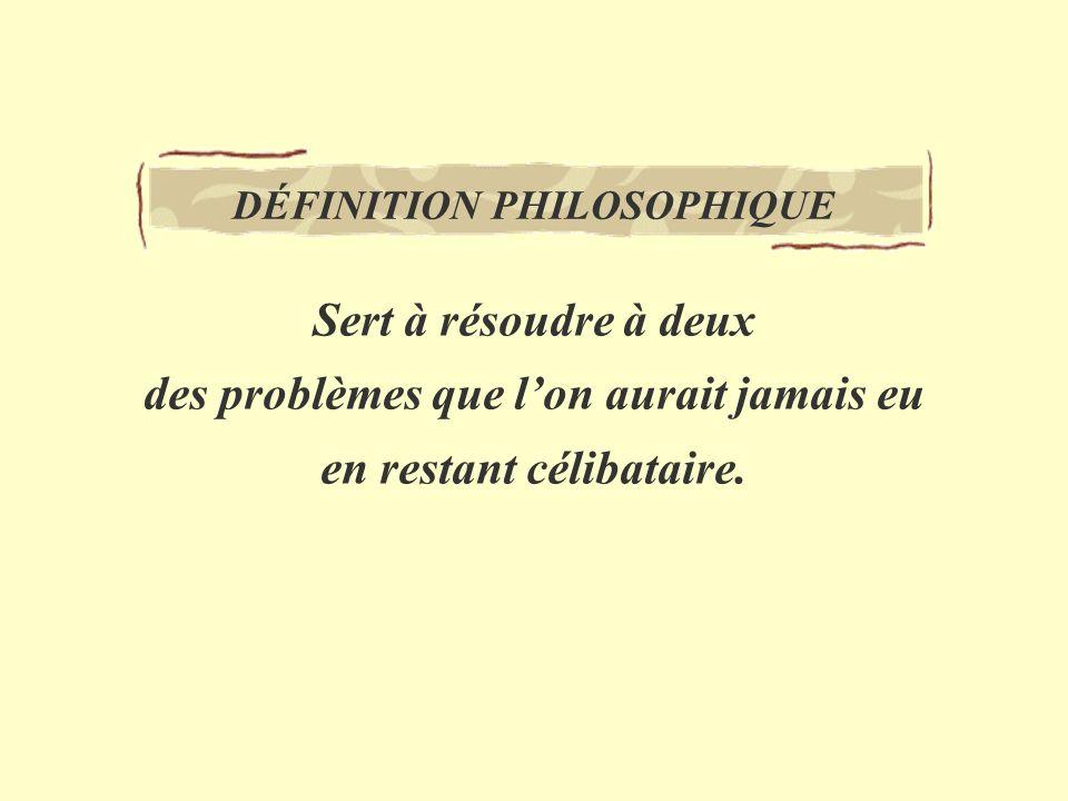DÉFINITION PHILOSOPHIQUE