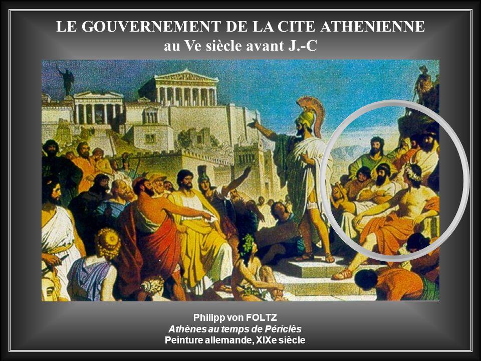 LE GOUVERNEMENT DE LA CITE ATHENIENNE au Ve siècle avant J.-C