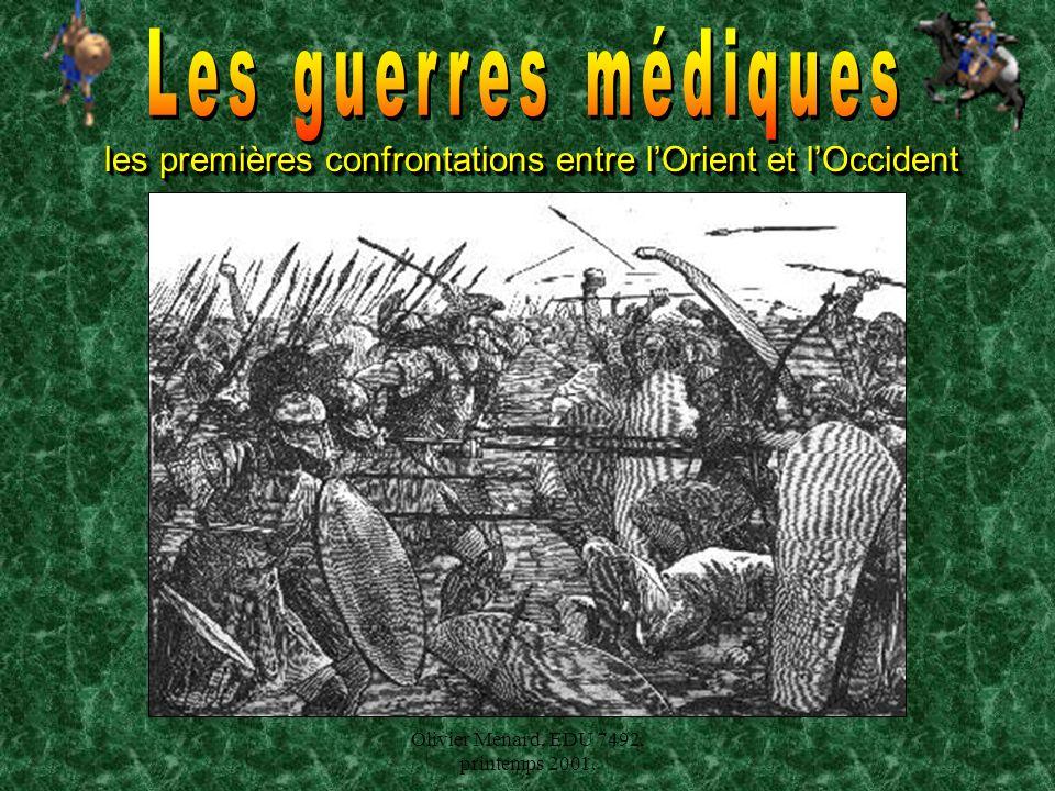 Les guerres médiques les premières confrontations entre l'Orient et l'Occident.