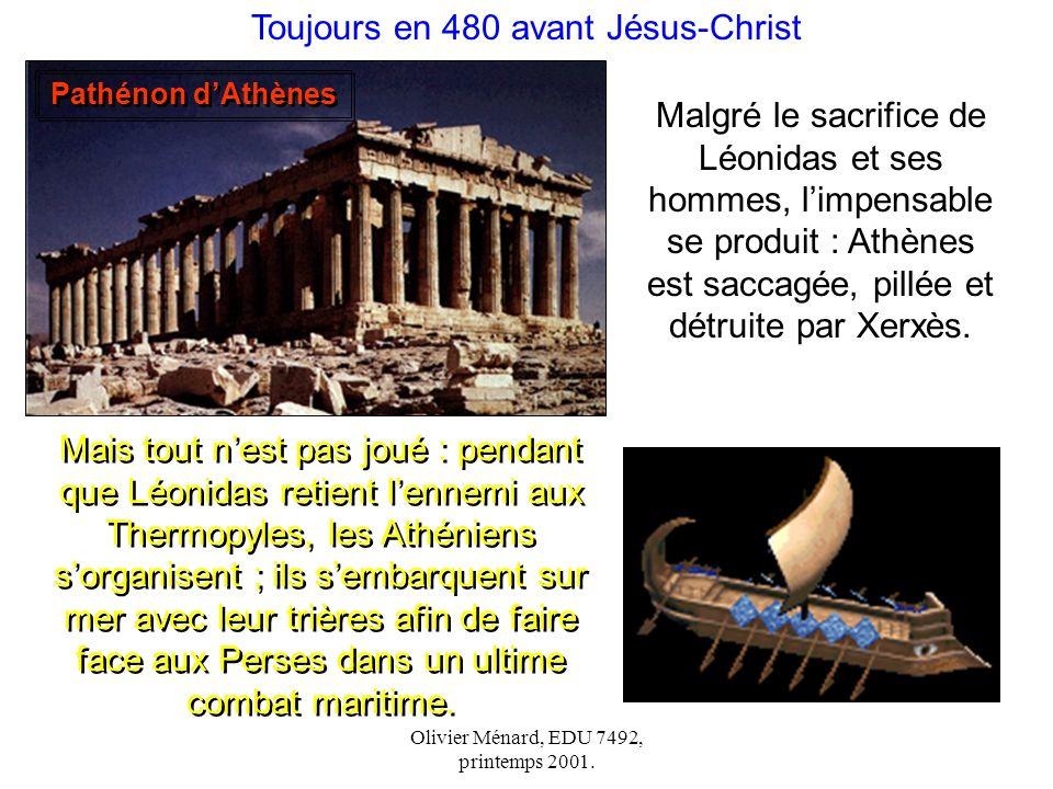 Toujours en 480 avant Jésus-Christ