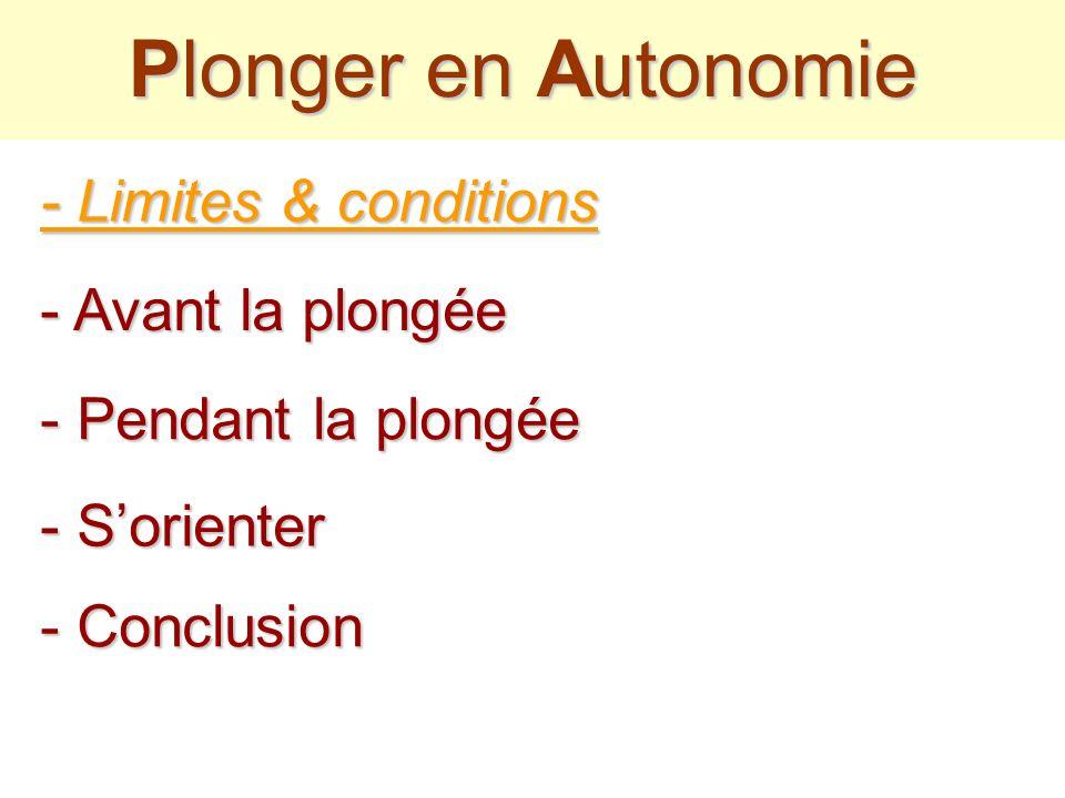 Plonger en Autonomie - Limites & conditions - Avant la plongée