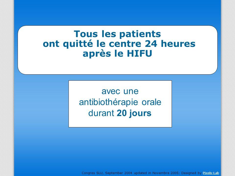 Tous les patients ont quitté le centre 24 heures après le HIFU