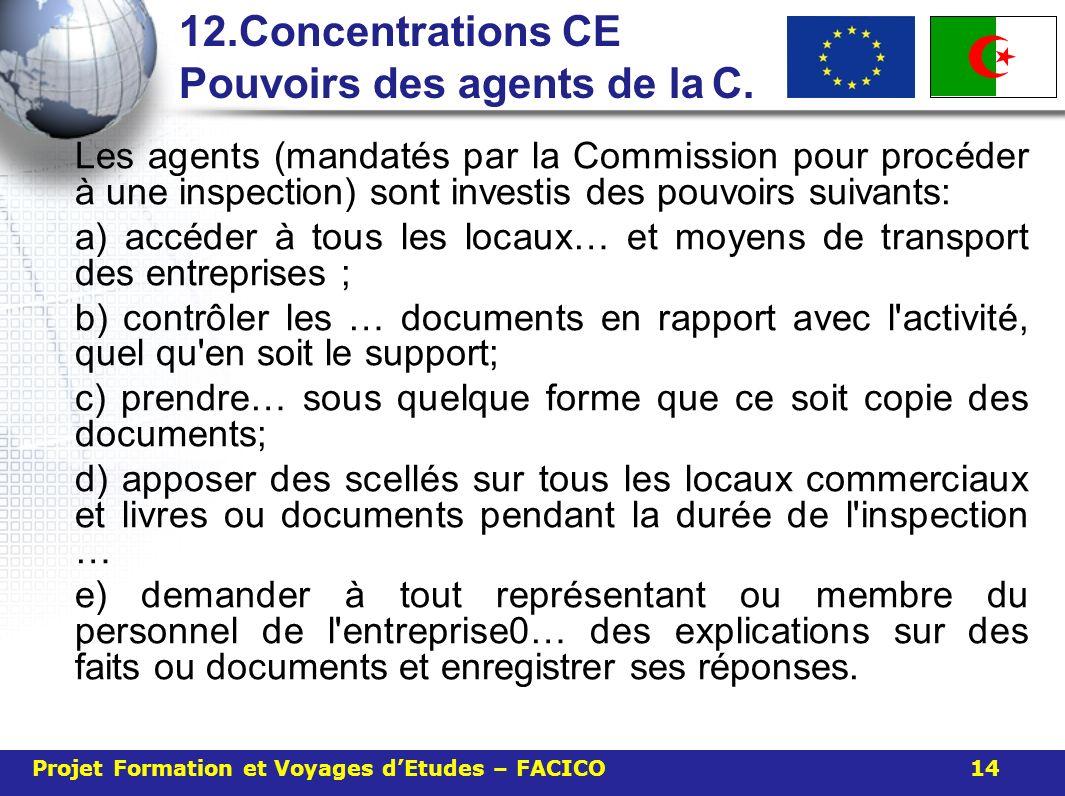 12.Concentrations CE Pouvoirs des agents de la C.