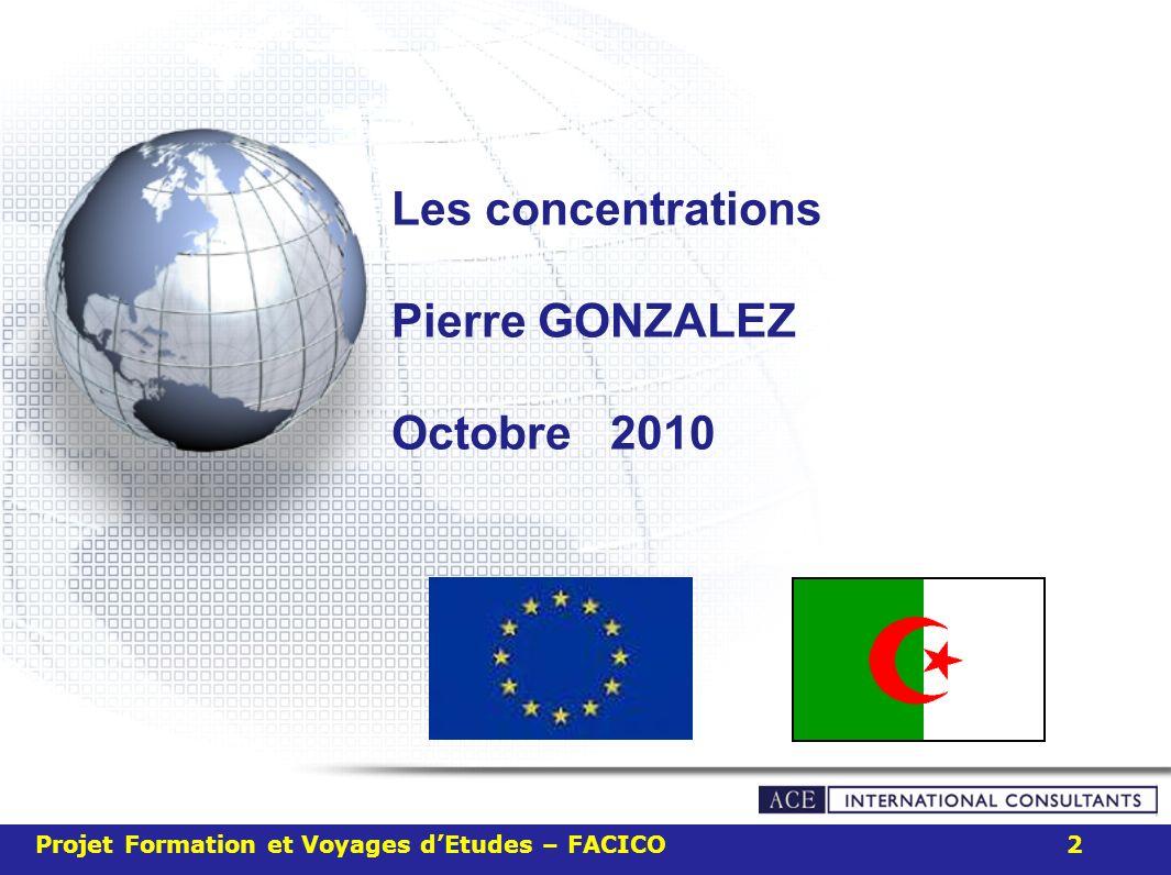 Les concentrations Pierre GONZALEZ Octobre 2010