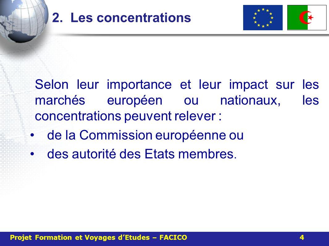 de la Commission européenne ou des autorité des Etats membres.