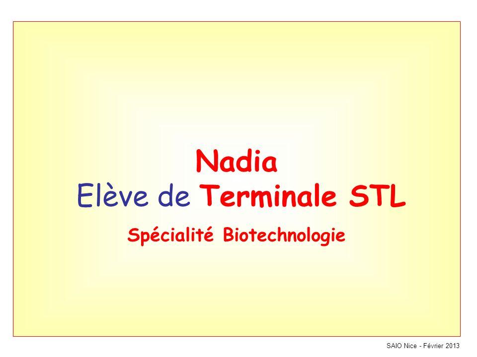 Nadia Elève de Terminale STL Spécialité Biotechnologie