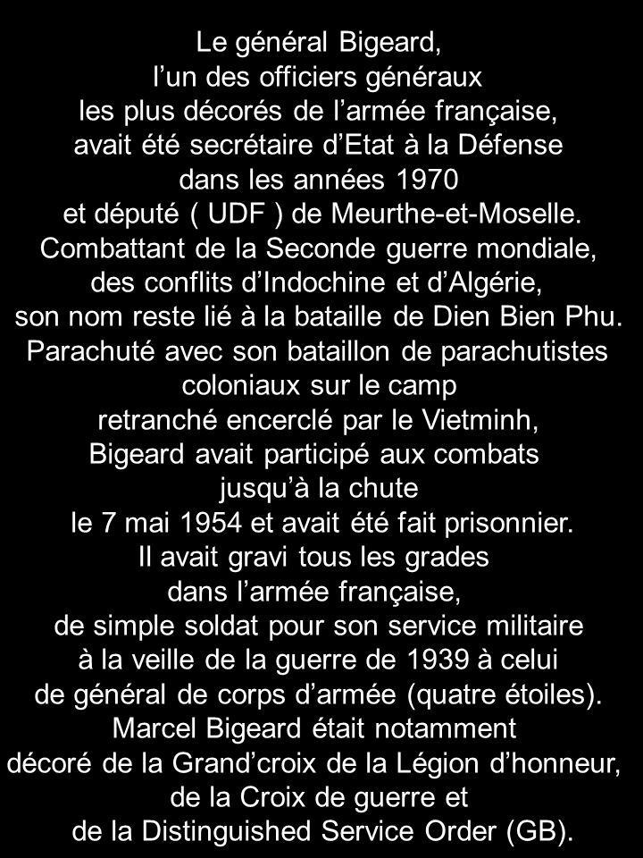l'un des officiers généraux les plus décorés de l'armée française,