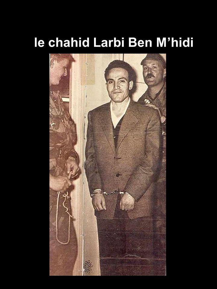le chahid Larbi Ben M'hidi