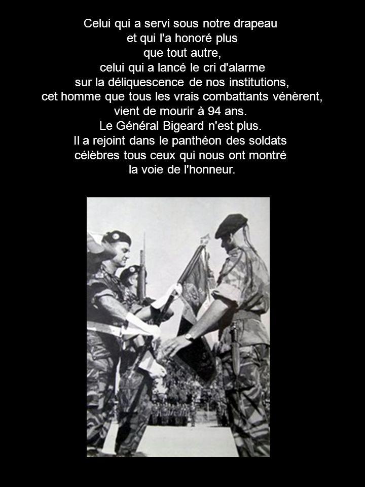 Celui qui a servi sous notre drapeau et qui l a honoré plus