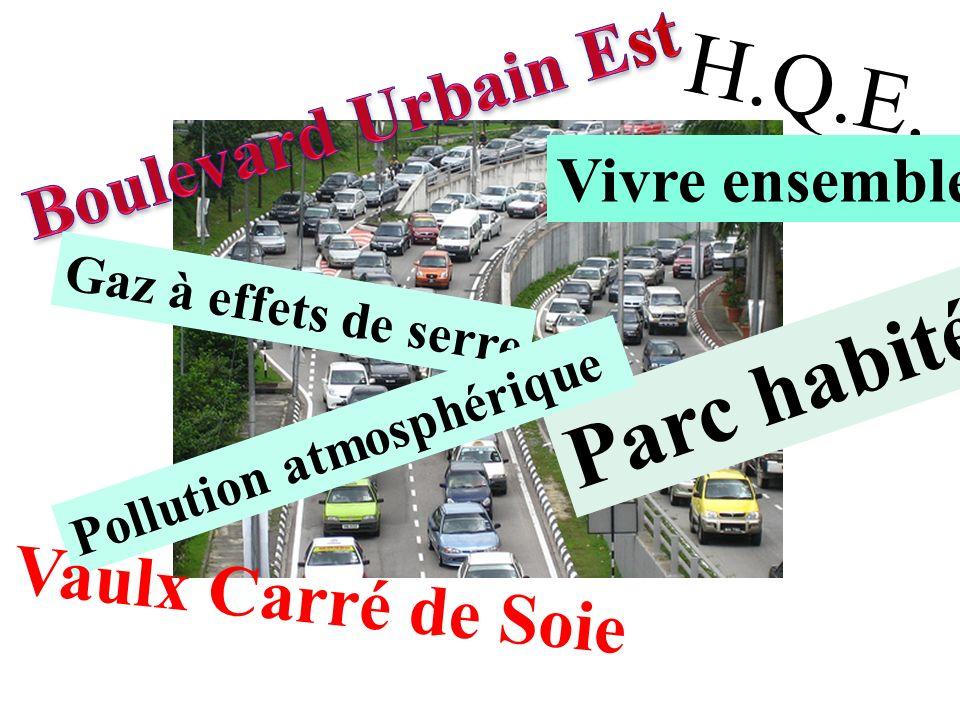 H.Q.E. Parc habité Boulevard Urbain Est Vaulx Carré de Soie