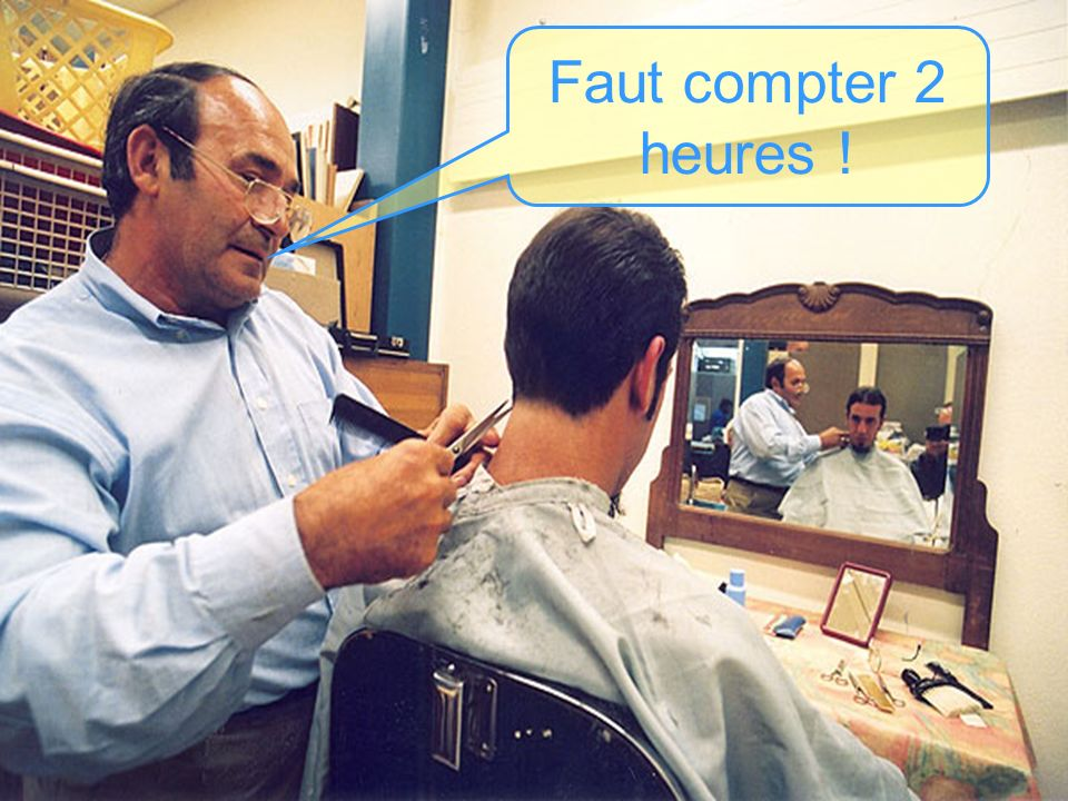 Faut compter 2 heures !
