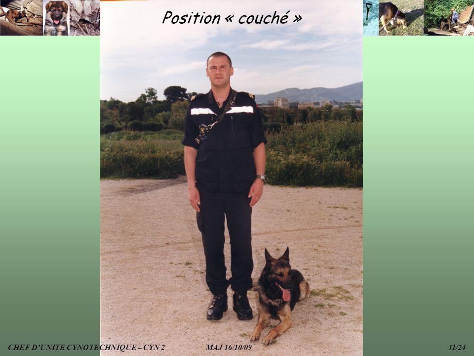 Position « couché » CHEF D'UNITE CYNOTECHNIQUE – CYN 2 MAJ 16/10/09 11/24.