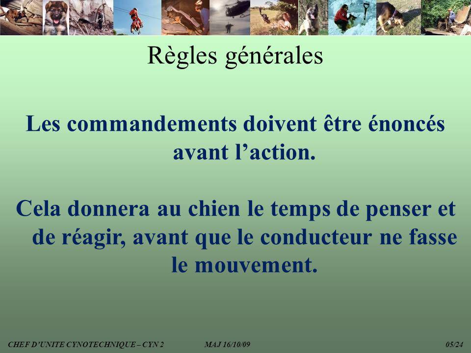 Les commandements doivent être énoncés avant l'action.