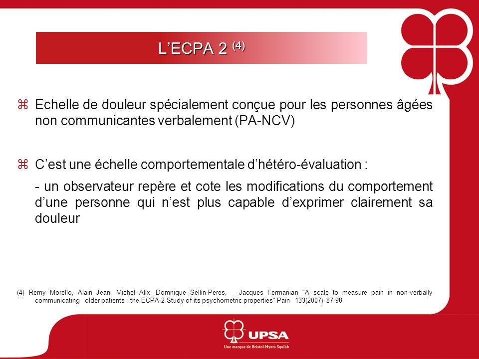 L'ECPA 2 (4) Echelle de douleur spécialement conçue pour les personnes âgées non communicantes verbalement (PA-NCV)